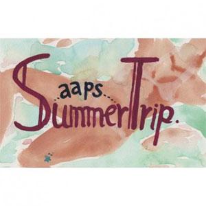 aaps / Summer Trip