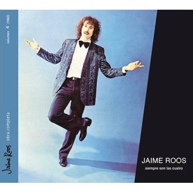 JAIME ROOS / ハイメ・ロス / SIEMPRE SON LAS CUATRO