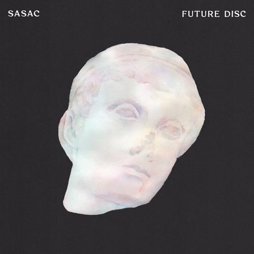 SASAC / FUTURE DISC EP