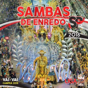 V.A. (SAMBAS DE ENREDO DAS ESCOLAS DE SAMBA) / オムニバス / SAMBAS DE ENREDO 2016 - GRUPO ESPECIAL - SAO PAULO