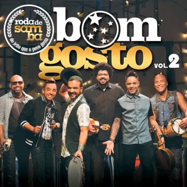 BOM GOSTO / ボン・ゴスト / RODA DE SAMBA AO VIVO V.2