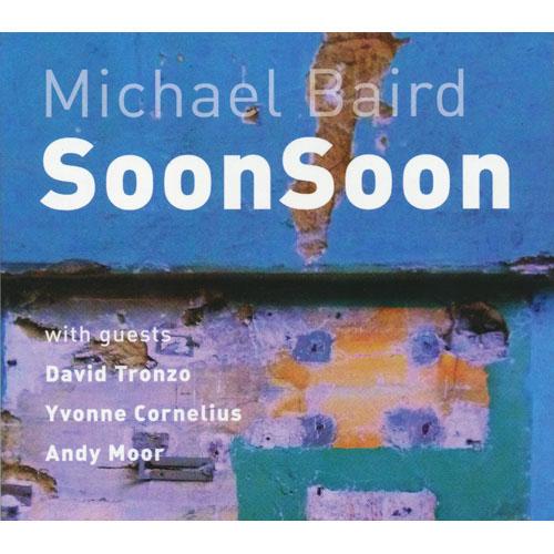 MICHAEL BAIRD / マイケル・ベアード / SOONSOON