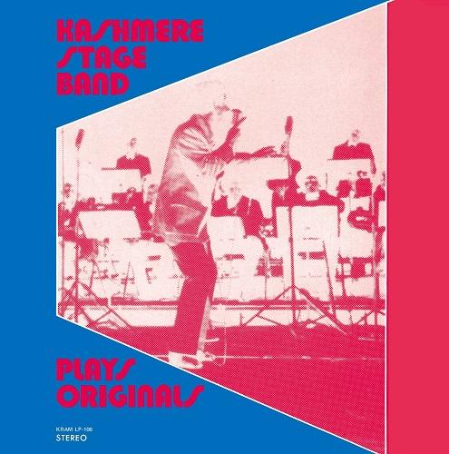 KASHMERE STAGE BAND / カシミア・ステージ・バンド / PLAYS ORIGINALS / プレイズ・オリジナルズ