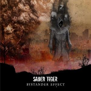 SABER TIGER / サーベル・タイガー / BYSTANDAR EFFECT / ベイスタンダー・エフェクト