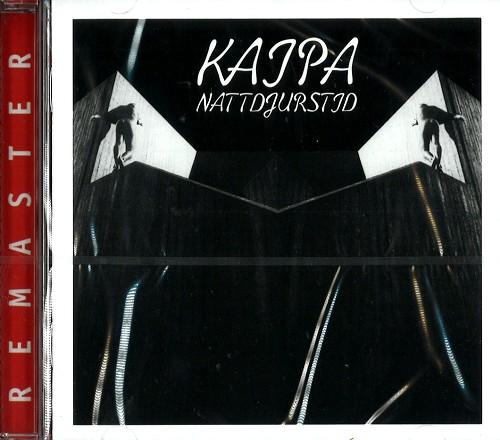 KAIPA / カイパ / NATTDJURSTID - REMASTER