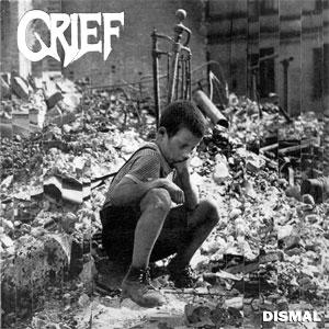 GRIEF / グリーフ / DISMAL