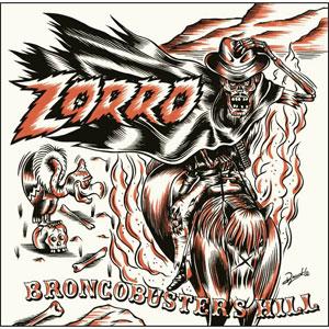 ZORRO (PUNK) / Broncobuster's  Hill