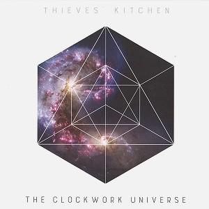 THIEVES' KITCHEN / シーヴズ・キッチン / THE CLOCKWORK UNIVERSE - 180g LIMITED VINYL
