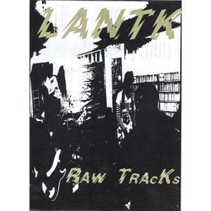 LANTK (ex.LIKE A 脳天気) / RAW TRACKS