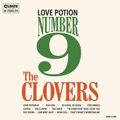 CLOVERS / クローヴァーズ / LOVE POTION NUMBER 9 / ラヴ・ポーション・ナンバー・ナイン
