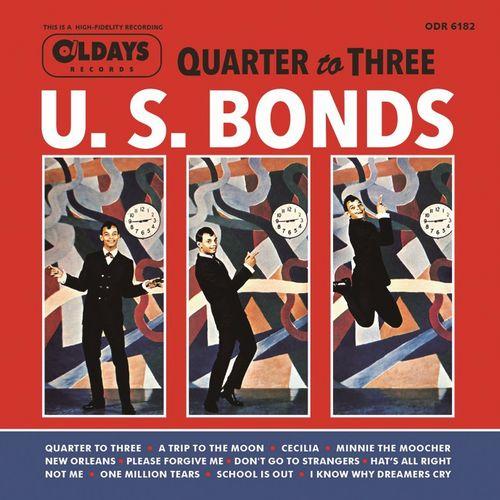 GARY U.S. BONDS / ゲイリー・U.S.ボンズ / DANCE 'TIL QUARTER TO THREE WITH U. S. BONDS / ダンス・ティル・クオーター・トゥ・スリー・ウィズ