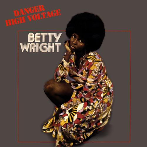 BETTY WRIGHT / ベティ・ライト / DANGER HIGH VOLTAGE / デンジャー・ハイ・ヴォルテージ
