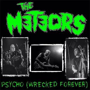 METEORS / メテオス / PSYCHO (WRECKED FOREVER) (GREEN VINYL)
