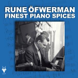 RUNE OFWERMAN / ルネ・オファーマン / Finest Piano Spices(CD+DVD)