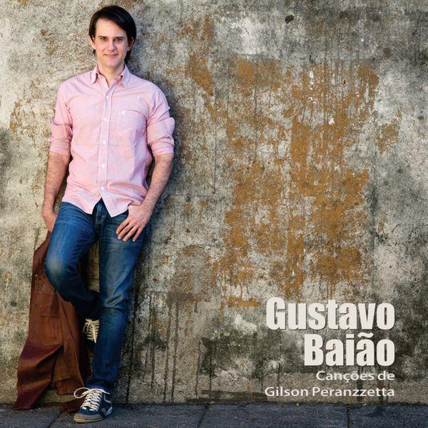 GUSTAVO BAIAO / グスターヴォ・バイアォン / CANCOES DE GILSON PERANZZETTA
