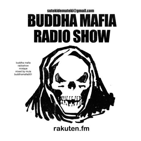 BUDDHA MAFIA / BUDDHA MAFIA RADIOSHOW MIXTAPE