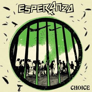 ESPERANZA / CHOICE