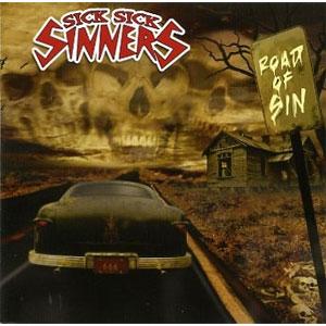 SICK SICK SINNERS / ROAD OF SIN (LP)