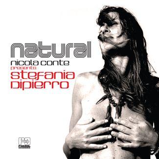 NICOLA CONTE PRESENTS STEFANIA DIPIERRO / ニコラ・コンテ・プレゼンツ・ステファニア・ディピエッロ / NATURAL(国内仕様盤)