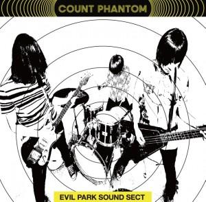 Count Phantom / EVIL PARK SOUND SECT
