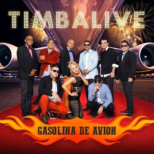 TIMBALIVE / ティンバリベ / GASOLINA DE AVION