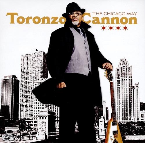 TORONZO CANNON / トロンゾ・キャノン / CHICAGO WAY