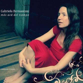 GABRIELA BERNASCONI / ガブリエラ・ベルナスコーニ / MAS ACA DEL TIEMPO