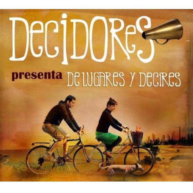 DECIDORES / デシドーレス / DE LUGARES Y DECIRES