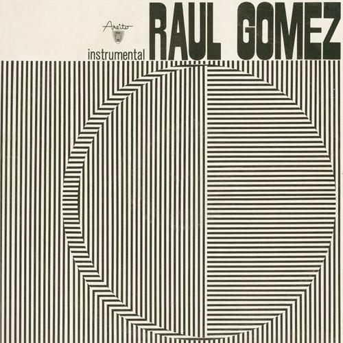 RAUL GOMES / ラウル・ゴメス / INSTRUMENTAL / インストゥルメンタル