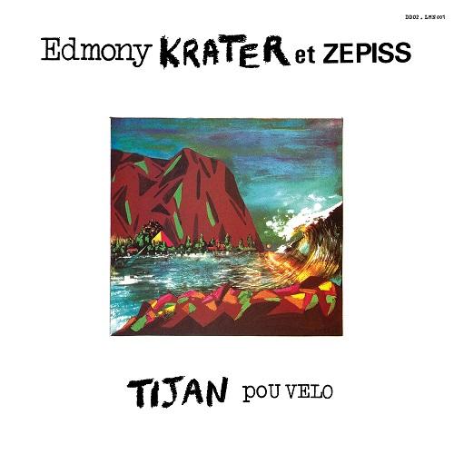 EDMONY KRATER ET ZEPISS / エドモニー・クラテール & ゼピス / TIJAN