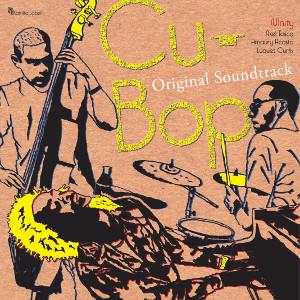 V.A.(CU-BOP) / V.A.(キューバップ) / Cu-Bop OST / キューバップ OST(LP)
