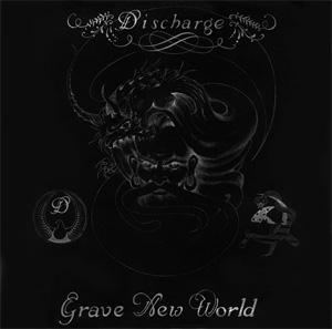 DISCHARGE / ディスチャージ / GRAVE NEW WORLD (DIGI)