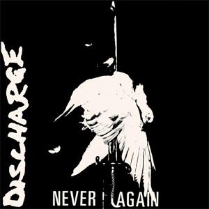 DISCHARGE / ディスチャージ / NEVER AGAIN (DIGI)