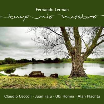 FERNANDO LERMAN / フェルナンド・レルマン / TUYO, MIO, NUESTRO