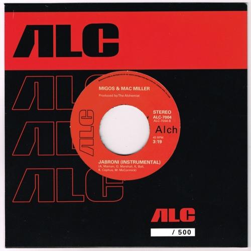 "MIGOS & MAC MILLER (PRODUCED BY THE ALCHEMIST) / JABRONI B/W INSTRUMENTAL 7"""