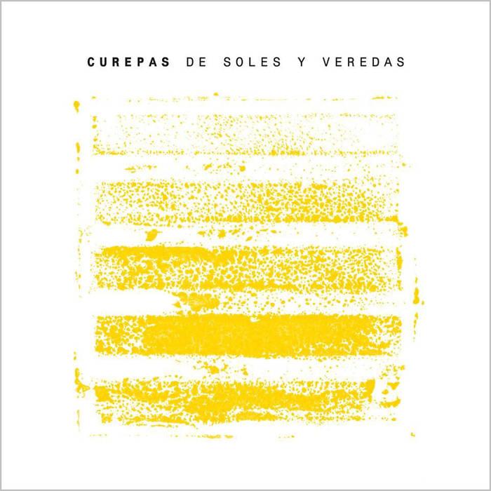CUREPAS / クレパス / DE SOLES Y VEREDAS