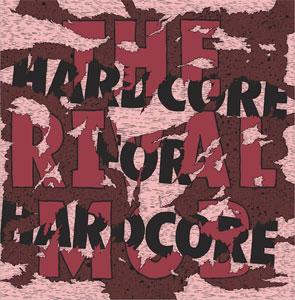 "RIVAL MOB / ライバル・モブ / HARDCORE FOR HARDCORE (12"")"
