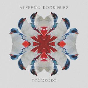 ALFREDO RODRIGUEZ / アルフレッド・ロドリゲス / Tocororo