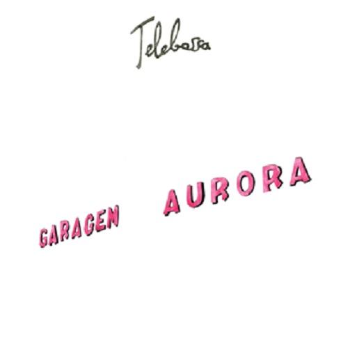 TELEBOSSA / テレボッサ / GARAGEM AURORA