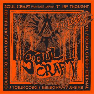 """SOUL CRAFT / ソウルクラフト / LEGACY (7""""+CD)"""