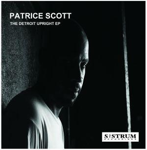 PATRICE SCOTT / パトリス・スコット / DETROIT UPRIGHT EP