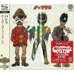PATTO / パトゥー / ホールド・ユア・ファイア+3 - リマスター/SHM-CD