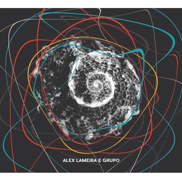 ALEX LAMEIRA E GRUPO / アレックス・ラメイラ・イ・グルーポ / ALEX LAMEIRA E GRUPO