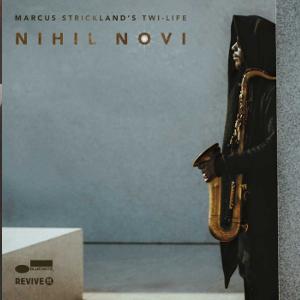 MARCUS STRICKLAND / マーカス・ストリックランド / Nihil Novi