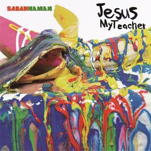 SABANNAMAN / Jesus My Teacher