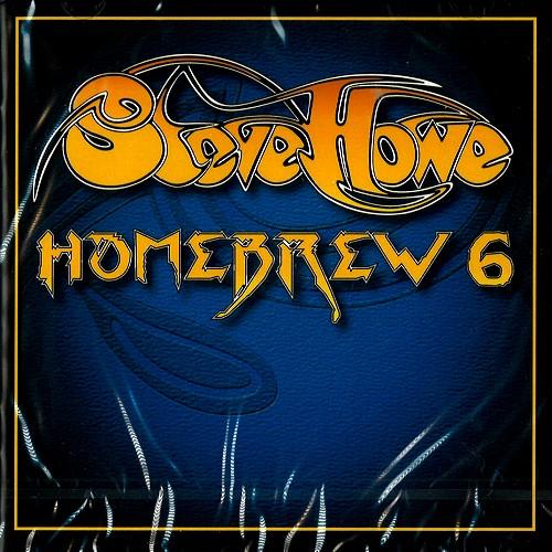 STEVE HOWE / スティーヴ・ハウ / HOMEBREW 6