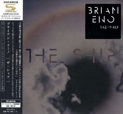 BRIAN ENO / ブライアン・イーノ / ザ・シップ: コレクターズ・エディション - SHM-CD