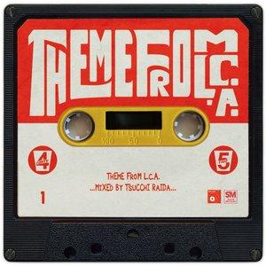 TSUCCHI RAIDA / THEME FROM L.C.A