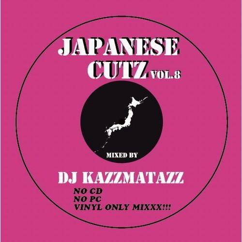 DJ KAZZMATAZZ / JAPANESE CUTZ VOL.8