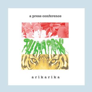 arikarika / a press conference